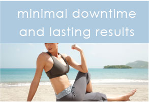minimal downtime and lasting results